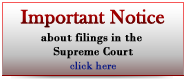 Important Notice about filings in the Supreme Court
