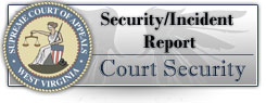 Court Security - Incident Report